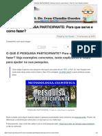O QUE É PESQUISA PARTICIPANTE_ Para Que Serve e Como Fazer_ - Prof. Dr. Ivan Claudio Guedes