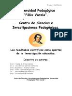 Los Resultados Científicos Como Aportes de La Investigación Educativa (1)
