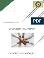 Motivação Para Humanização