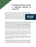 El Banco de España Advierte de Que La Guerra Comercial Lastrará La Economía de La UE
