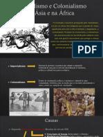 Imperialismo e Colonialismo Na Ásia e Na África (Editado)