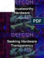 DEFCON 25 - Untrustworthy Hardware (and how to fix it)
