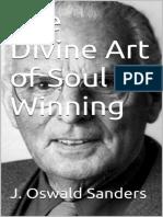 The Divine Art of Soul-Winning - J. Oswald Sanders