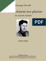 Orwell George - Tels, Tels Étaient Nos Plaisirs Et Autres Essais