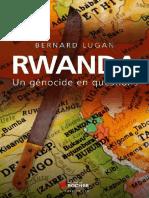 Lugan Bernard - Rwanda Un Génocide en Questions