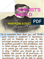 The Sophist's World(Rizal's Life)