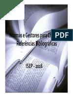 Normas e Gestores Para Referências Bibliográficas