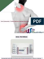 Soma (Carisoprodol) is a Body Pain Reliever Medicine