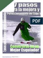 GUÍA - 7 Pasos Para La Mejora y Perfeccionamiento Del Esquí