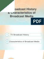 Broadcast History