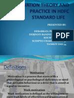 Motivationtheoryandpracticeinhdfcstandardlife 111103145148 Phpapp02 (1)