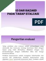 Resiko Dan Hazard Tahap Evaluasi