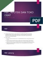 Pbf, Apotek Dan Toko Obat