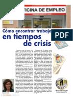 Cómo encontrar trabajo en tiempos de crisis