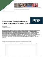 """Entrevista Evandro Pontes_ """"A Operação Lava Jato nunca correu tantos riscos"""".pdf"""