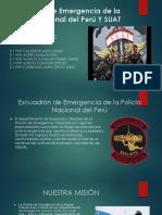 Escuadrón de Emergencia de La Policía Nacional Del PERU Y SUAT