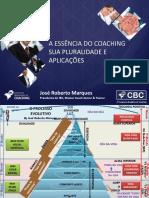 A essência do coaching sua pluralidade e aplicações - Jose roberto marques
