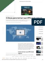 5 Dicas Para Tornar Sua VPN Mais Segura