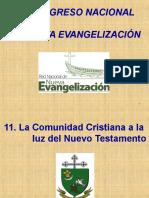 11. La Comunidad Cristiana a La Luz Del Nuevo Testamento