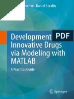 Development of Innovative Drugs via Modeling with MATLAB