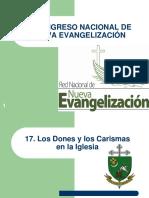 17. Los Dones y Los Carismas en La Iglesia