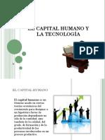 El Capital Humano y La Tecnología