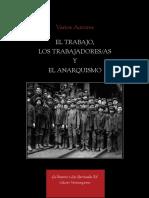 Trabajo, Trabajadores y Anarquismo.