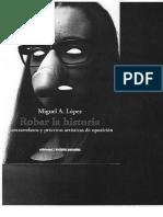 Robar La Historia. Miguel A. Lopez