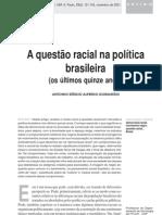A questão racial na política. Os últimos 15 anos