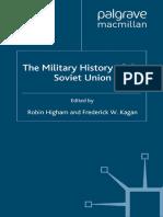Robin Higham, Frederick W. Kagan (Eds.) - The Military History of the Soviet Union-Palgrave Macmillan US (2002)