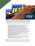 Caso Chocolatina Jet