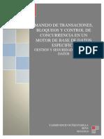 Manejo de Transaciones, Bloqueos y Control de Concurrencia en Un Motor de Base de Datos Especifico