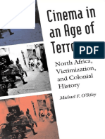 (France Overseas_ Studies in Empire and D) Michael F. O'Riley - Cinema in an Age of Terror_ North Africa, Victimization, and Colonial History-University of Nebraska Press (2010).pdf
