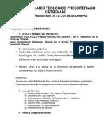Proyecto Para La Creación Del Seminario Teológico Presbiteriano Del r. Sínodo Del Sureste de Chiapas.