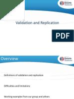 Validation and Replication