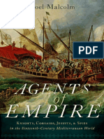 Noel Malcolm - Agents of Empire_ Knights, Corsairs, Jesuits and Spies in the Sixteenth-Century Mediterranean World - 2015
