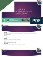 SPB 6.3 PELAPORAN KEGIATAN & KEUANGAN TPID.pptx