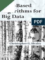 Healey, Christopher Graham - Disk-based algorithms for big data-CRC Press (2017).pdf