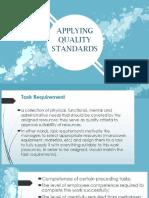 Applying Quality Standards