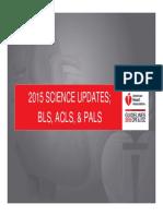 2015 AHA Science Updates; BLS, ACLS, & PALS (Ali Haedar).pdf.pdf