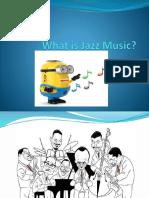 272077715-Jazz-Music-Powerpoint.pptx