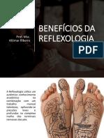 Benefícios Da Reflexologia