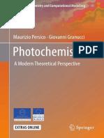 (Theoretical Chemistry and Computational Modelling) Maurizio Persico, Giovanni Granucci - Photochemistry-Springer International Publishing (2018).pdf