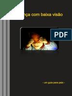 CRIANÇA COM BAIXA VISÃO