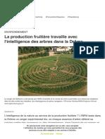 La production fruitière travaille avec l'intelligence des arbres dans la Drôme