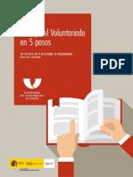 Guia Facil La Ley Del Voluntariado en 5 Pasos Ley 45 2015 de 14 de Octubre de Voluntariado Boe 247 Del 15 de Octubre
