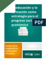 La Educación y La Formación Como Estrategia Para El Progreso Social y Económico