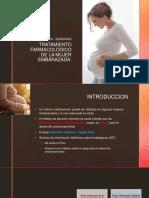 Tratamiento Farmacológico de La Mujer Embarazada