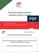 3. El Derecho Administrativo Como Derecho Común y Normal