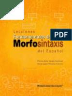 VARGAS SANDOVAL y PEÑALILLO FUENTES - Lecciones fundamentales de morfosintaxis del español